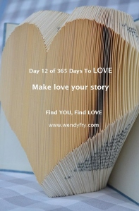 Day 12 Make love your story